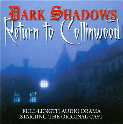 Return to Collinwood Original Soundtrack - Jamison Selby