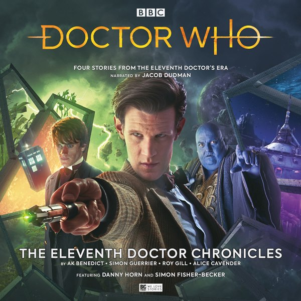BF - Doctor Who - The Eleventh Doctor Chronicles (HIGH QUALITY) - AK Benedict, Simon Guerrier, Roy Gill, Alice Cavender