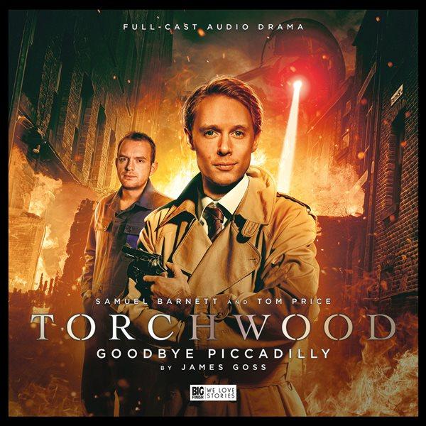 BF - Torchwood - Goodbye Piccadilly - James Goss