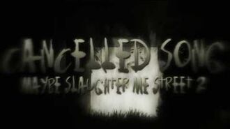 DAGames - Cancelled Song (Maybe Slaughter Me Street 2) Lyric Video FanMade