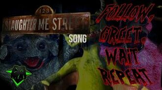 123 SLAUGHTER ME STREET SONG (FOLLOW, GREET, WAIT, REPEAT) LYRIC VIDEO - DAGames-3
