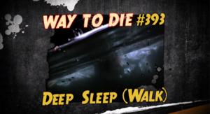 Deep Sleep Walk