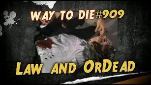 1000 Ways To Die -909 Law and OrDead (German Version)