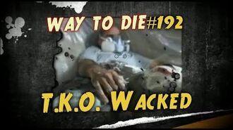 1000 Ways To Die -192 T.K.O Whacked (German Version)