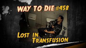 Lost In Transfusion