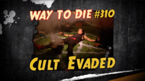 Cult Evaded