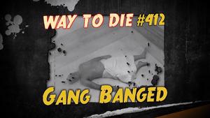 Gang Banged