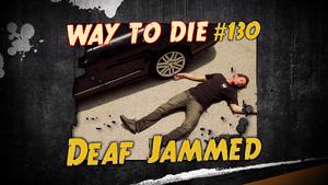 Deaf Jammed