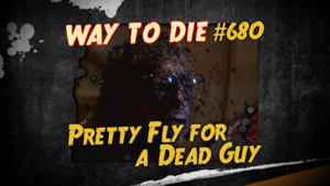 Pretty Fly for a Dead Guy