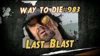 1000 Ways To Die -983 Last Blast
