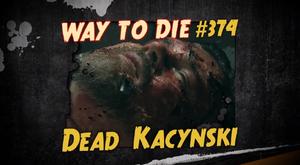 Dead Kacynski