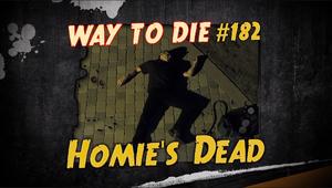 Homie's Dead