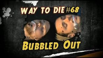 1000 Ways To Die -68 Bubbled Out (German Version)