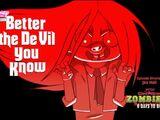 Better the De Vil You Know