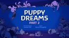 Puppy Dreams part 2