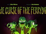 The Curse of the Ferrydog