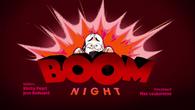 Boom Night title card