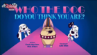 Who The Dog Do You Think You Are title card