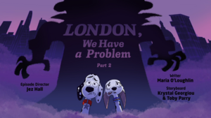 London We Have a Problem Part2