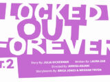 Locked Out Forever: Part Two