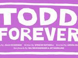 Todd Forever