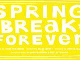 Spring Break Forever