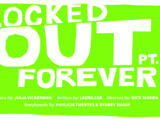 Locked Out Forever: Part One
