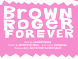 Brown Roger Forever