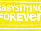 Babysitting Forever