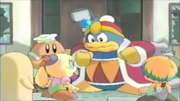 King Dedede talking to the people of Cappy Town in the Anime Kirby: Right back at ya