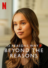 13 Reasons Why: Beyond the Reasons (Season 3)