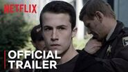 13 Reasons Why Season 3 Final Trailer Who Killed Bryce Walker? Netflix