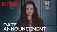 13 Reasons Why Date Announcement Netflix