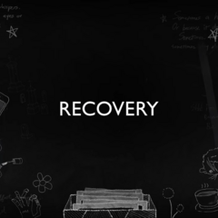 Title Card introducing the topic of Recovery