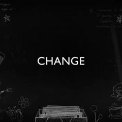 Title Card introducing the topic of Change