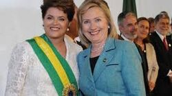 Did Hilary Clinton Support Dilma Rousseff