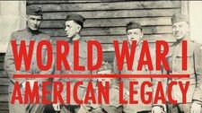 World War I The American Legacy