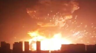 Fuel Depot Explodes In Tianjin China