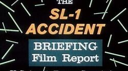 SL-1 Accident Briefing Report - 1961 Nuclear Reactor Meltdown Educational Documentary - WDTVLIVE42