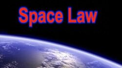Space Law-What Laws are There in Space?