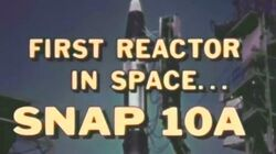 SNAP-10A First Nuclear Reactor In Space 1965 Atomic Energy Commission (AEC)