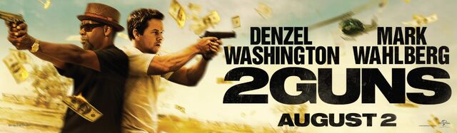 File:2 Guns theatrical banner 2.jpg
