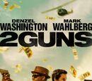 2 Guns Wiki