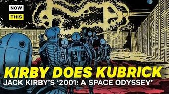 Kirby Does Kubrick - Jack Kirby's 2001 A Space Odyssey NowThis Nerd