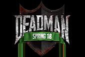 Deadman Spring 18 Finals Now Live! newspost