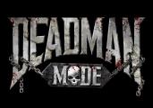 Deadman Mode Death Update newspost