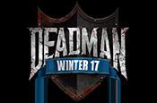 Deadman Winter Finals 2017 Live! newspost