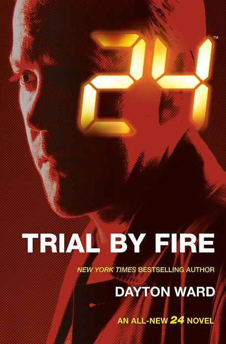 24 Trial By Fire Wiki 24 Fandom Powered By Wikia