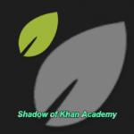 Shadow of Khan Academy