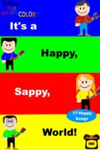 It's a Happy Sappy World (Video)